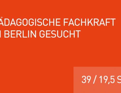 Pädagogische Fachkraft in Berlin gesucht